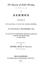 The dignity of public worship, a sermon