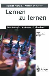 Lernen zu lernen: Lernstrategien wirkungsvoll einsetzen, Ausgabe 5
