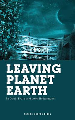 Leaving Planet Earth