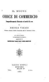 Il nuovo codice di commercio: compendiosamente illustrato coi motivi di esso
