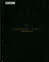 The Expository Times: Volume 19