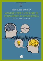 Manuale per il colloquio pedagogico di consulenza