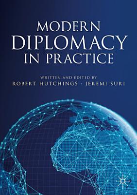 Modern Diplomacy in Practice