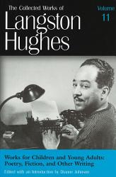 The Collected Works Of Langston Hughes Book PDF