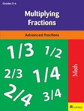 Multiplying Fractions: Advanced Fractions