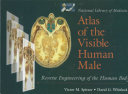 Atlas of the Visible Human Male