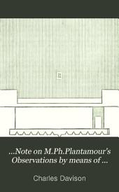 ...Note on M.Ph.Plantamour's Observations by Means of Levels on the Periodic Movements of the Ground at Sècheron, Near Geneva