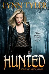 Hunted: An Ara Classen Novel