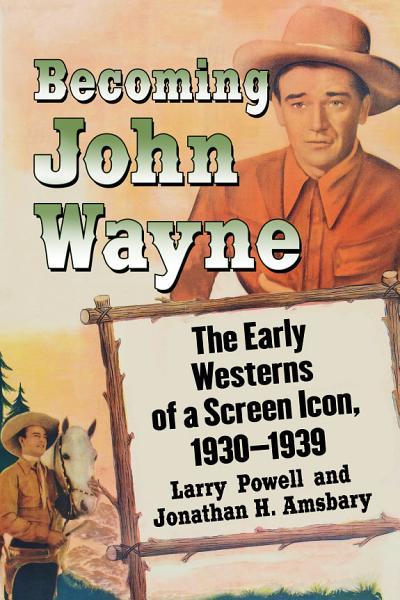 Download Becoming John Wayne Book