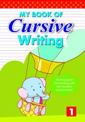 MY BOOK OF CURSIVE WRITING -1-1105