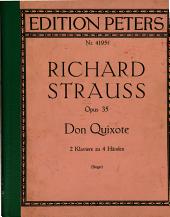 Don Quixote: introduzione, tema con variazioni e finale : fantastische Variationen über ein Thema ritterlichen Characters für grosses Orchester, Op. 35