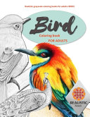 BIRD Coloring Books for Adults. Realistic Grayscale Coloring Books for Adults