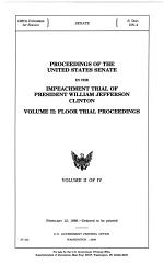 Proceedings of the United States Senate in the Impeachment Trial of President William Jefferson Clinton