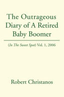 The Outrageous Diary of A Retired Baby Boomer PDF