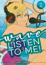 Wave, Listen to Me!