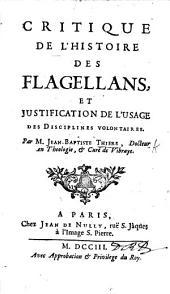 Critique de l'Histoire des Flagellans [by J. Boileau], et justification de l'usage des disciplines volontaires