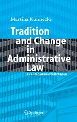 Tradition And Change In Administrative Law Book PDF