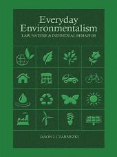 Czarnezki's, Everyday Environmentalism, Law, Nature and Individual Behavior