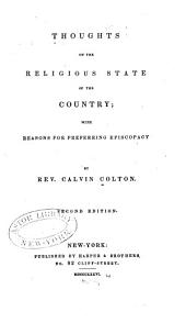 Thoughts on the Religious State of the Country: With Reasons for Preferring Episcopacy