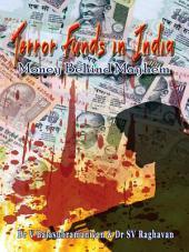 Terror Funds in India: Money Behind Mayhem