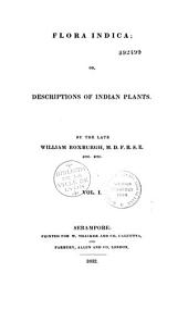 Flora Indica, or descriptions of indian plants