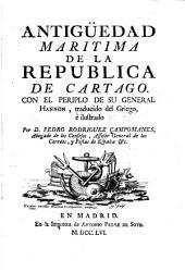 Antigüedad maritima de la republica de Cartago: con el Periplo de su general Hannon