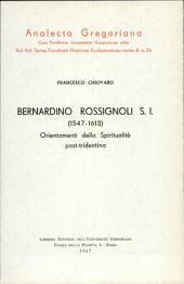 Bernardino Rossignoli (1547-1613). Orientamenti della spiritualità post-tridentina