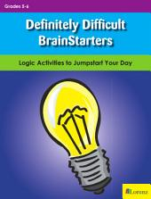 Definitely Difficult BrainStarters: Logic Activities to Jumpstart Your Day