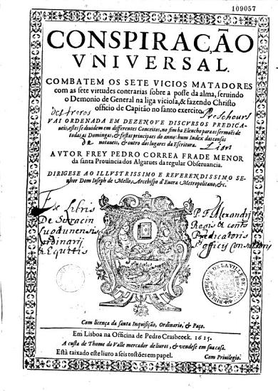 Conspira    o universal combatem os sete vicios matadores com as sete virtudes contrarias sobre a posse da alma     autor Frey Pedro Correa    PDF