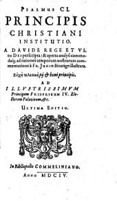 Psalmus CL, principis christiani institutio, a Davide rege et viro Dei perscripta et aperta analysi commodaque ad rationes temporum nostrorum commentatione illustrata