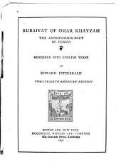 Rubaiyat of Omar Khayyam: The Astronomer-poet of Persia