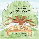 Download Sweet Tea by the Live Oak Tree Book