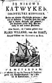 De nieuwe Katwijker christelijke zeevaart: Volume 1
