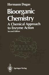 Bioorganic Chemistry: A Chemical Approach to Enzyme Action, Edition 2