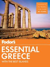 Fodor's Essential Greece: with the Best Islands
