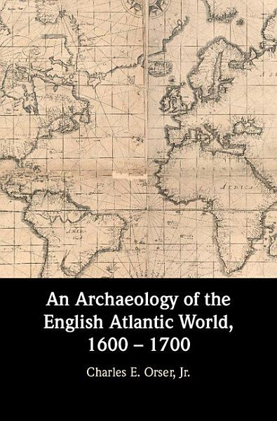 Download An Archaeology of the English Atlantic World  1600   1700 Book