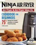 Ninja Air Fryer Cookbook for Beginners Book
