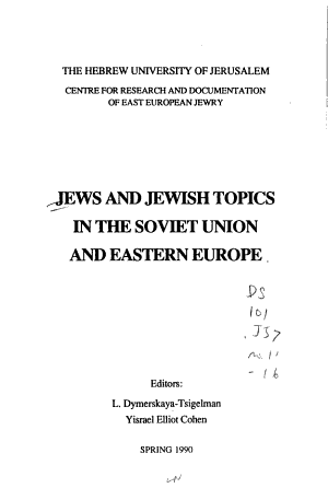 Jews and Jewish Topics in the Soviet Union and Eastern Europe