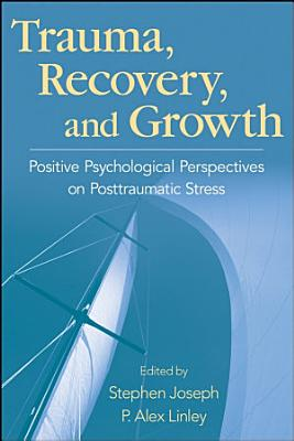 Trauma  Recovery  and Growth