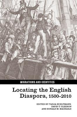 Locating the English Diaspora  1500 2010