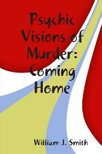 Psychic Visions of Murder:Coming Home