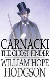 Carnacki: The Ghost-Finder