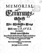 Memorial oder Erinnerungs-Schrift des Aller-Christl. Königs an den Abt von Gravel