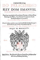 Chronica do felicissimo rey Don emanuel da gloriosa memoria