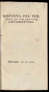 Risposta del Vergerio ad una Ambasciata del Cardinal di Trento