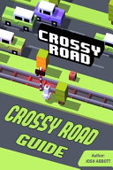 Crossy Road Guide