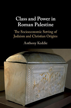Class and Power in Roman Palestine