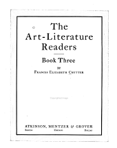 The Art-literature Readers: A primer, [Book one-], Book 3
