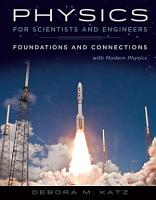 Physics for Scientists and Engineers  Foundations and Connections  Extended Version with Modern PDF