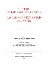 A study of the earliest letters of Caspar Schwenckfeld von Ossig